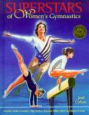 Superstars of Women s Gymnastics