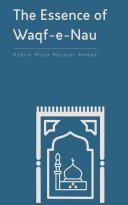 The Essence of Waqf-e-Nau Book