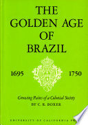 The Golden Age Of Brazil 1695 Book