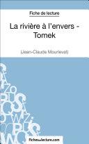 La rivière à l'envers - Tomek de Jean-Claude Mourlevat (Fiche de lecture)