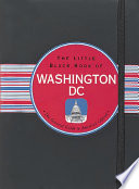 Little Black Book Of Washington Dc 2010 Edition Book PDF
