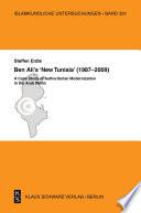 Ben Ali s  New Tunisia   1987 2009