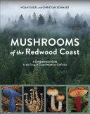 Mushrooms of the Redwood Coast [Pdf/ePub] eBook