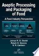 Aseptic Processing And Packaging Of Food And Beverages Book PDF