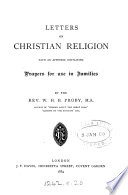 Letters on Christian Religion with an Appendix Containing Prayers for Use in Families