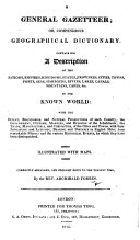A General Gazetteer     With maps  etc