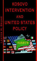 Kosovo Intervention and United States Policy
