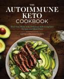 The Autoimmune Keto Cookbook