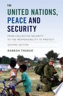 The United Nations  Peace and Security