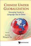 Chinese Under Globalization