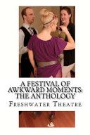 A Festival of Awkward Moments  The Anthology Book