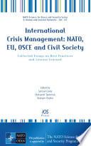 International Crisis Management Nato Eu Osce And Civil Society