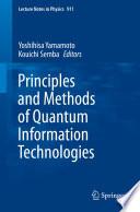Principles and Methods of Quantum Information Technologies