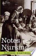 """Notes on Nursing"" by Florence Nightingale"