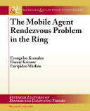 The Mobile Agent Rendezvous Problem in the Ring
