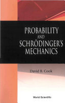 Probability and Schrödinger's Mechanics