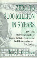 Zero to $100 Million in Five Years! Pdf/ePub eBook