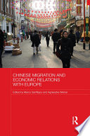 Chinese Migration and Economic Relations with Europe