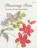 Flowering Trees for Central and South Florida Gardens