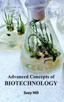 Advanced Concepts Of Biotechnology