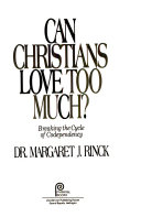 Can Christians love too much?