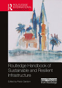 Routledge Handbook of Sustainable and Resilient Infrastructure [Pdf/ePub] eBook