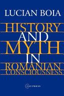 History and Myth in Romanian Consciousness Pdf/ePub eBook