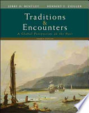 Traditions and Encounters: A Global Perspective on the Past ©2008, 4E w/ AP Achiever Package