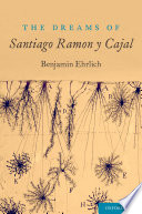 The Dreams of Santiago Ram  n Y Cajal