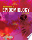 """Introduction to Epidemiology"" by Ray Merrill"