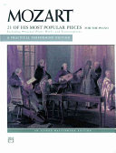 Mozart -- 21 of His Most Popular Pieces