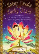 Lotus Seeds and Lucky Stars