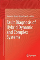 Fault Diagnosis of Hybrid Dynamic and Complex Systems