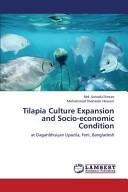 Tilapia Culture Expansion and Socio economic Condition