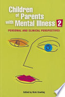 Children of Parents with Mental Illness 2 Book