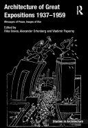 Architecture of Great Expositions 1937 1959