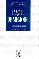 L'acte de mémoire