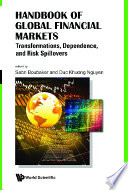 Handbook Of Global Financial Markets: Transformations, Dependence, And Risk Spillovers