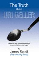 The Truth about Uri Geller