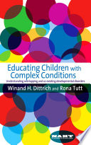 Educating Children with Complex Conditions Book