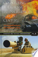 Countering Terrorism and Insurgency in the 21st Century: Strategic and tactical considerations