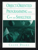 Object oriented Programming with C   and Smalltalk