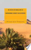 The Poetics of Radical Hope in Abderrahmane Sissako   s Film Experience