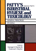 Patty S Industrial Hygiene And Toxicology General Principles