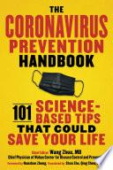 """""""The Coronavirus Prevention Handbook: 101 Science-Based Tips That Could Save Your Life"""" by Wang Zhou, Nanshan Zhong, Qiang Wang, Ke Hu, Zaiqi Zhang"""