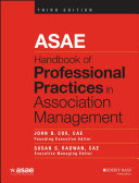 ASAE Handbook of Professional Practices in Association Management