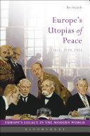 Europe's Utopias of Peace Pdf/ePub eBook