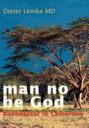 Pdf Man No Be God Telecharger