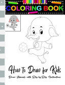 How To Draw For Kids Coloring Book Draw Animals