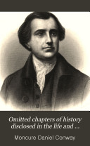 Omitted chapters of history disclosed in the life and papers of Edmund Randolph